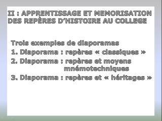 Trois exemples de diaporamas 1.  D iaporama : repères «classiques»