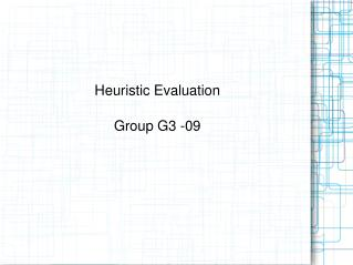 Heuristic Evaluation Group G3 -09