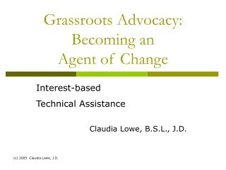 Grassroots Advocacy: Becoming an  Agent of Change
