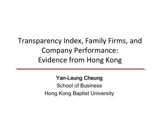 Transparency Index, Family Firms, and Company Performance:  Evidence from Hong Kong