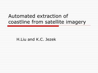 Automated extraction of coastline from satellite imagery