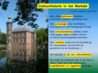 Cultuurhistorie  in  het  Markdal