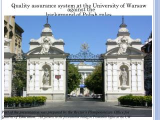 Quality assurance system at the University of Warsaw against the  background of Polish rules