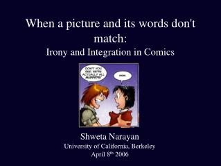 When a picture and its words don't match:  Irony and Integration in Comics