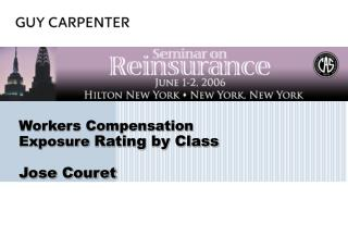 Workers Compensation  Exposure  Rating by Class Jose Couret