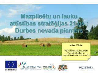Mazpilsētu  un lauku attīstības stratēģijas 21.gs.: Durbes novada piemērs