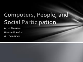 Computers, People, and Social Participation