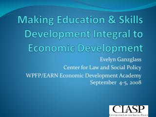 Making Education & Skills Development Integral to Economic Development