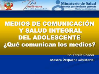 MEDIOS DE COMUNICACI N  Y SALUD INTEGRAL  DEL ADOLESCENTE  Qu  comunican los medios