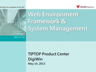 Web Environment Framework &  System Management