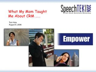 What My Mom Taught Me About CRM ……