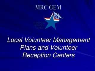 Local Volunteer Management Plans  and Volunteer Reception Centers