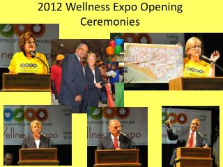 2012 Wellness Expo Opening Ceremonies