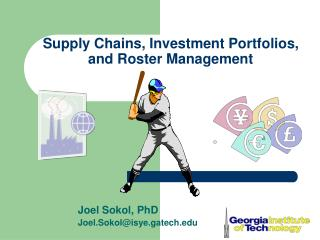 Supply Chains, Investment Portfolios,  and Roster Management