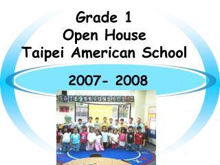 Grade 1 Open House Taipei American School