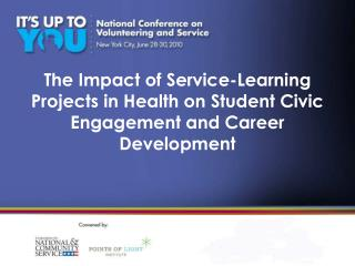 The Impact of Service-Learning Projects in Health on Student Civic Engagement and Career Development