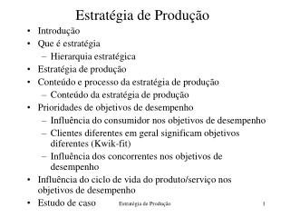 Estrat�gia de Produ��o