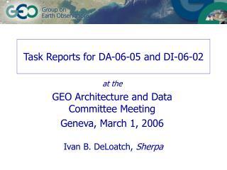 Task Reports for DA-06-05 and DI-06-02