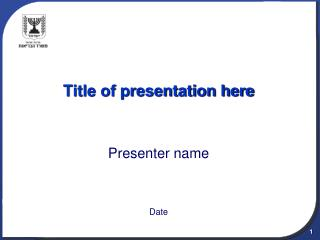 Title of presentation here