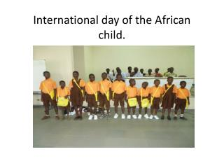 International day of the African child.