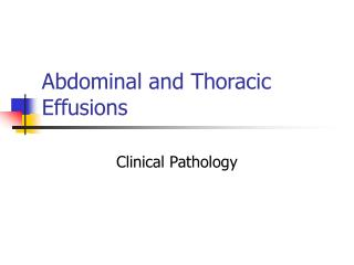 Abdominal and Thoracic Effusions