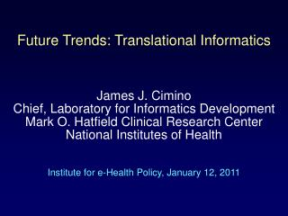 Future Trends: Translational Informatics