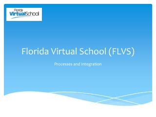 Florida Virtual School (FLVS)