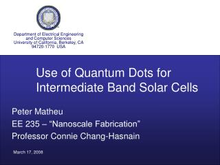 Peter Matheu EE 235 � �Nanoscale Fabrication� Professor Connie Chang-Hasnain