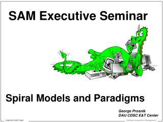 Spiral Models and Paradigms