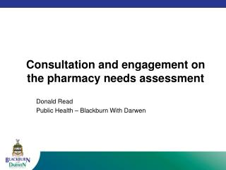 Consultation and engagement on the pharmacy needs assessment