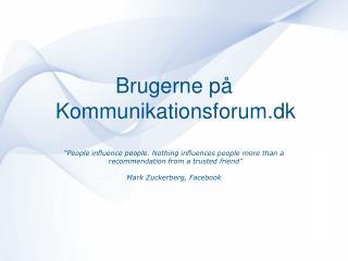 Brugerne på  Kommunikationsforum.dk