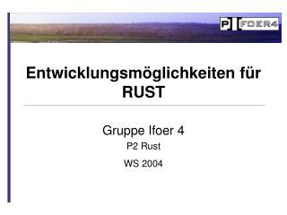 Gruppe Ifoer 4 P2 Rust WS 2004