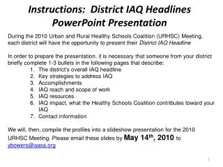 Instructions:  District IAQ Headlines PowerPoint Presentation