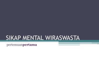 SIKAP MENTAL WIRASWASTA