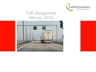 TUR dialogmøde februar 2014