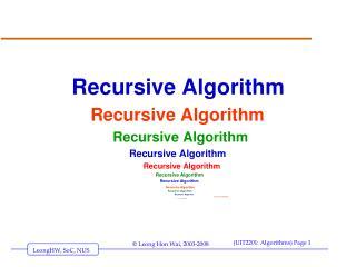 Recursive Algorithm Recursive Algorithm Recursive Algorithm Recursive Algorithm