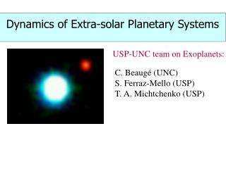 Dynamics of Extra-solar Planetary Systems