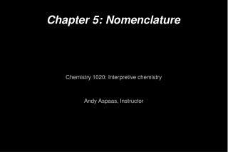 Chapter 5: Nomenclature