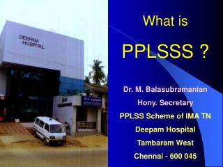 What is PPLSSS ?