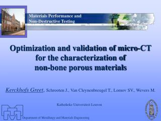 Optimization and validation of micro-CT  for the characterization of  non-bone porous materials