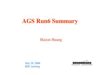 AGS Run6 Summary