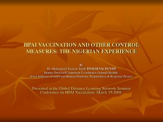 HPAI VACCINATION AND OTHER CONTROL MEASURES: THE NIGERIAN EXPERIENCE