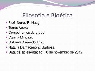 Filosofia e Bioética