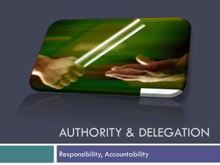 Authority & Delegation