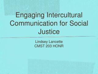 Engaging Intercultural Communication for Social Justice