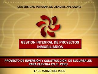 PROYECTO DE INVERSI�N Y CONSTRUCCI�N  DE SUCURSALES PARA ELEKTRA EN EL PER�