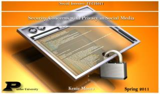 Security Concerns with Privacy in Social Media
