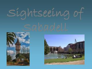 Sightseeing of Sabadell
