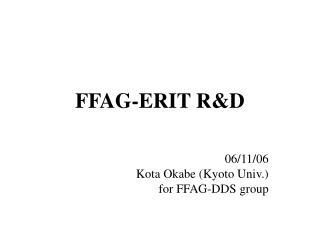 FFAG-ERIT R&D