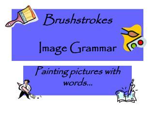 Brushstrokes Image Grammar